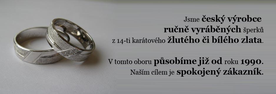 Jsme český výrobce ručně vyráběných šperků z 14-ti karátového žlutého či bílého zlata. V tomto oboru působíme již od roku 1990. Naším cílem je spokojený zákazník.
